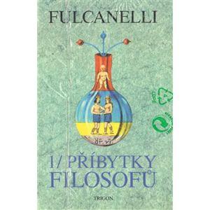 Příbytky filosofů 1,2 - Fulcanelli