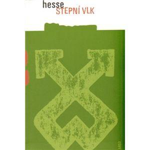 Stepní vlk - Hermann Hesse