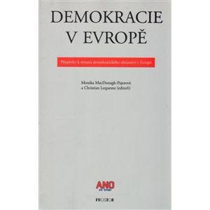 Demokracie v Evropě. Příspěvky k tématu demokratického občanství v Evropě