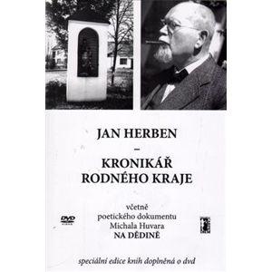 Kronikář rodného kraje. včetně poetického dokumentu Michala Huvara Na dědině - Jan Herben