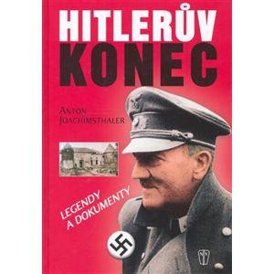 Hitlerův konec - Anton Joachisthaller