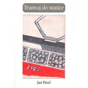 Tramvaj do stanice - Jan Pavel
