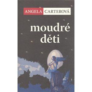 Moudré děti - Angela Carterová