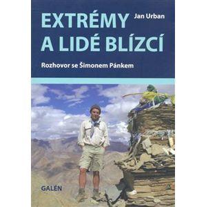 Extrémy a lidé blízcí. Rozhovor se Šimonem Pánkem - Jan Urban