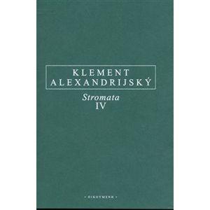 Stromata IV. - Alexandrijský Kléméns