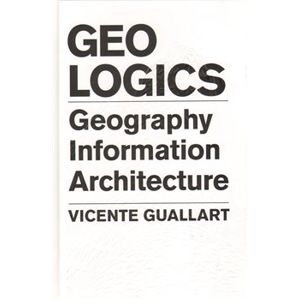 Geologics. Geography Information Architecture - Vicente Guallart