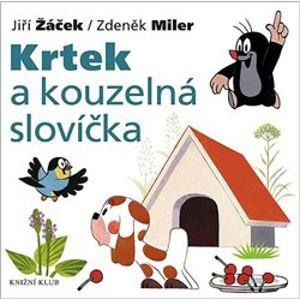Krtek a kouzelná slovíčka - Jiří Žáček
