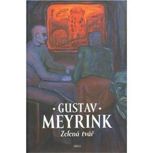 Zelená tvář - Gustav Meyrink