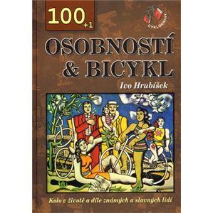 100+1 osobností & bicykl. Kolo v životě a díle známých a slavných lidí - Ivo Hrubíšek