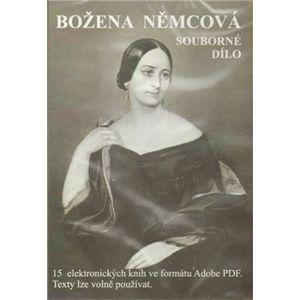 Božena Němcová souborné dílo - Božena Němcová