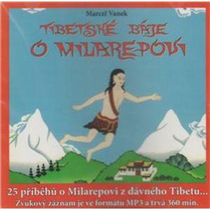 Tibetské báje o Milarepovi. 25 příběhů o Milarepovi z dávného Tibetu, CD - Marcel Vanek