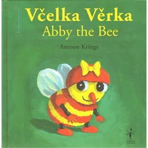 Včelka Věrka/ Abby the Bee - Antoon Krings