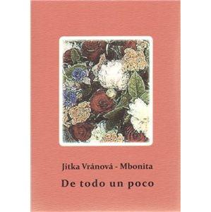 De todo un poco - Jitka Vránová