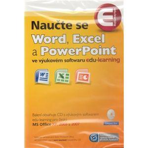 Naučte se Word, Excel a PowerPoint. ve výukovém softwaru edu-learning (1xCD)