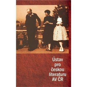 Ústav pro českou literaturu AV ČR - Ondřej Sládek, Kateřina Bláhová