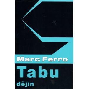 Tabu dějin - Marc Ferro