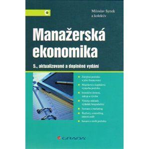 Manažerská ekonomika - Miloslav Synek, kolektiv