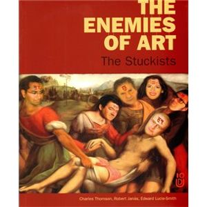 The enemies of art - Robert Janás, Edward Lucie Smith, Charles Thomson