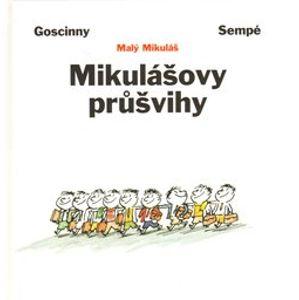 Mikulášovy průšvihy - René Goscinny, Jean-Jacques Sempé
