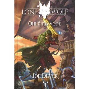 Oheň na vodě. Lone Wolf - Joe Dever