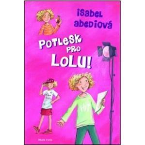 Potlesk pro Lolu - Isabel Abediová