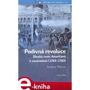 Podivná revoluce - Svatava Raková e-kniha