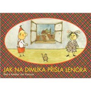 Jak na Dimlíka přišla Lenóra - Jan Kanyza