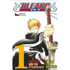 Bleach 1: The Death and the Strawberry - Tite Kubo