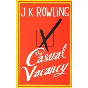 The Casual Vacancy - Joanne K. Rowlingová