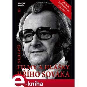 Nejlepší filmy a hlášky Jiřího Sováka - Robert Rohál e-kniha