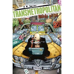 Někdy příště. Transmetropolitan 6 - Darick Robertson, Warren Ellis