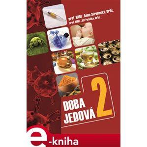 Doba jedová 2 - Jiří Patočka, Anna Strunecká e-kniha