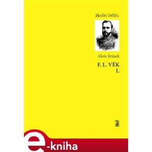 F.L.Věk - Alois Jirásek e-kniha