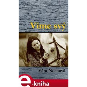 Víme svý - Věra Nosková e-kniha