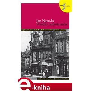 Povídky malostranské - Jan Neruda, Lída Holá e-kniha