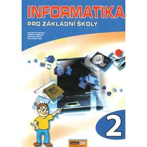 Informatika pro ZŠ 2 - P. Navrátil, M. Jiříček, L. Kovářová