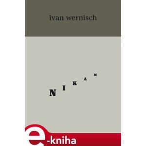 Nikam - Ivan Wernisch e-kniha