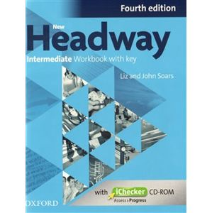 New Headway Intermediate Workbook With Key Fourth Edition + ichecker CR-ROM Pack - Liz Soars, John Soars