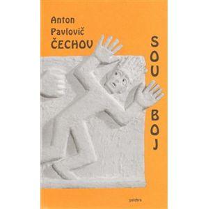 Souboj - Anton Pavlovič Čechov