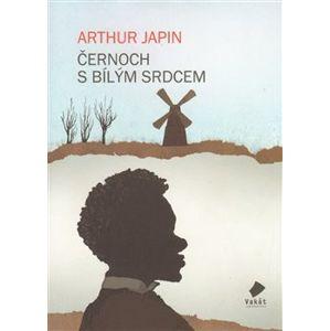 Černoch s bílým srdcem - Arthur Japin