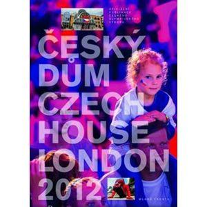Český dům / Czech House. London 2012 - Jiří Kejval