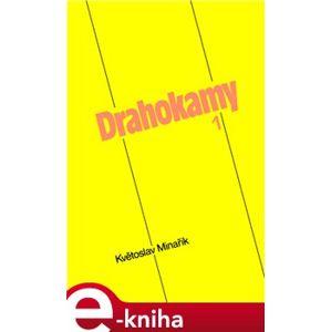 Drahokamy 1 - Květoslav Minařík e-kniha