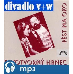 Pěst na oko, Divotvorný hrnec, mp3 - Jan Werich, Jiří Voskovec