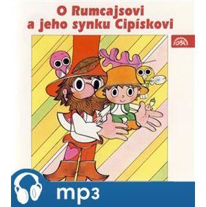 O Rumcajsovi a jeho synku Cipískovi, mp3 - Václav Čtvrtek