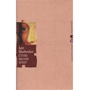 Čtyři menší spisy - Jan Blahoslav