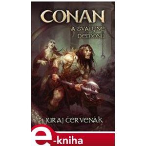 Conan a svatyně démonů - Juraj Červenák e-kniha
