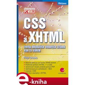 CSS a XHTML. tvorba dokonalých webových stránek krok za krokem - Peter Druska e-kniha