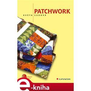 Patchwork - Květa Sudová e-kniha