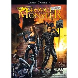 Lovci monster: Vendeta - Larry Correia
