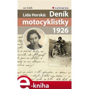 Lída Horská: Deník motocyklistky 1926 - Jan Králík e-kniha